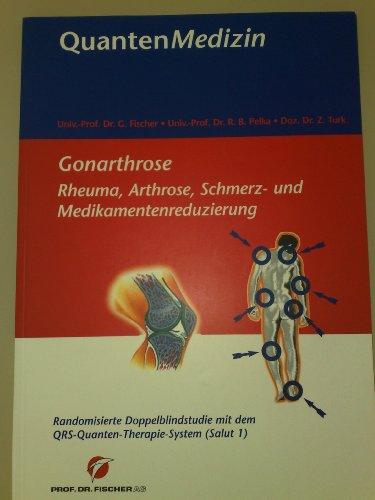 Gonarthrose (Rheuma, Arthrose, Schmerz- und Medikamentenreduzierung. Randomisierte Doppelblindstudie mit dem QRS Quanten-Therapie - System (Salut 1))